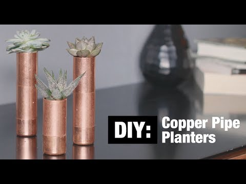 DIY: Copper Pipe Planters