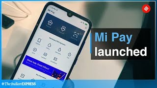 Xiaomi Mi Pay first look: UPI-based payments app goes official in India