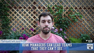 How Managers Can Lead Teams They Can't See