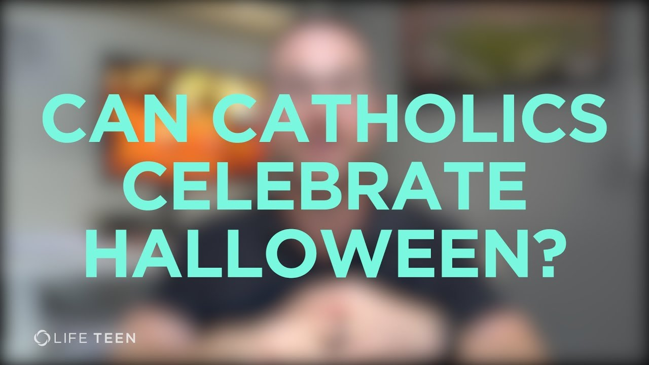 is halloween too spooky for catholics? - youtube