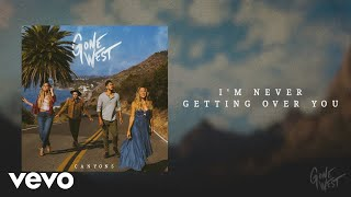 Gone West - I'm Neטer Getting Over You (Official Audio)