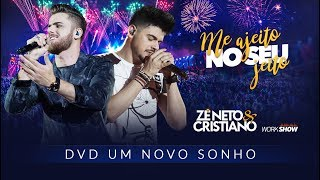 Baixar Zé Neto e Cristiano - ME AJEITO NO SEU JEITO - DVD Um Novo Sonho