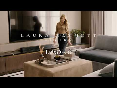 Laura Hammett Living X LuxDeco | The New Exclusive Collection