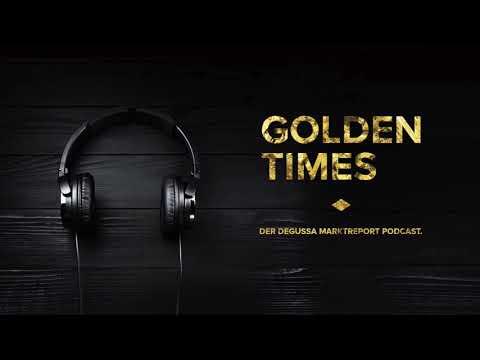 #28 Der Goldpreis Steigt, Der Wert Von US Dollar, Euro & Co Schwindet - Golden Times