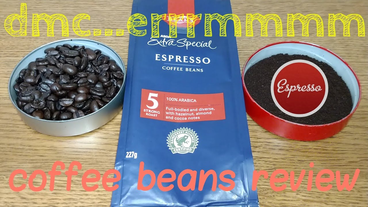 Asda Extra Special Espresso Coffee Beans Review