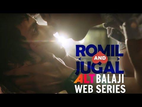 Romil And Jugal Web Series Gay Love Story | Rajeev Siddhartha & Manraj Singh | ALT Balaji Web Series