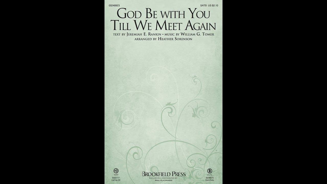 Lirik lagu god be with you till we meet again