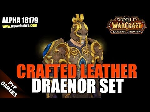 Leather Draenor Crafted Set | Warlords of Draenor Alpha
