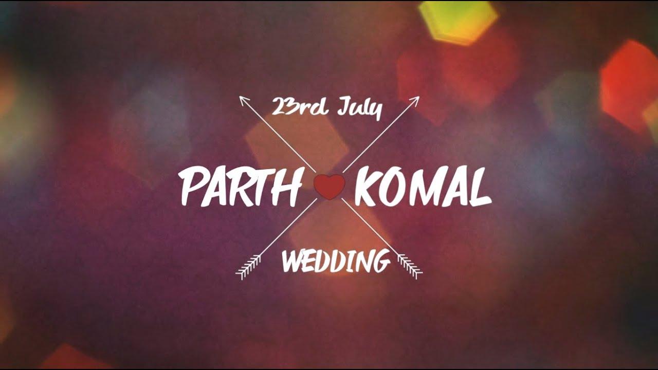 Wedding Invitation | Parth & Komal | 23rd July 2015 | Please Do Come ...