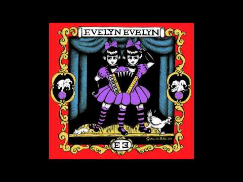 Evelyn Evelyn - The Tragic Events