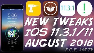 NEW AWESOME CYDIA TWEAKS YOU MUST HAVE (iOS 11.3.1/11.x) August 2018