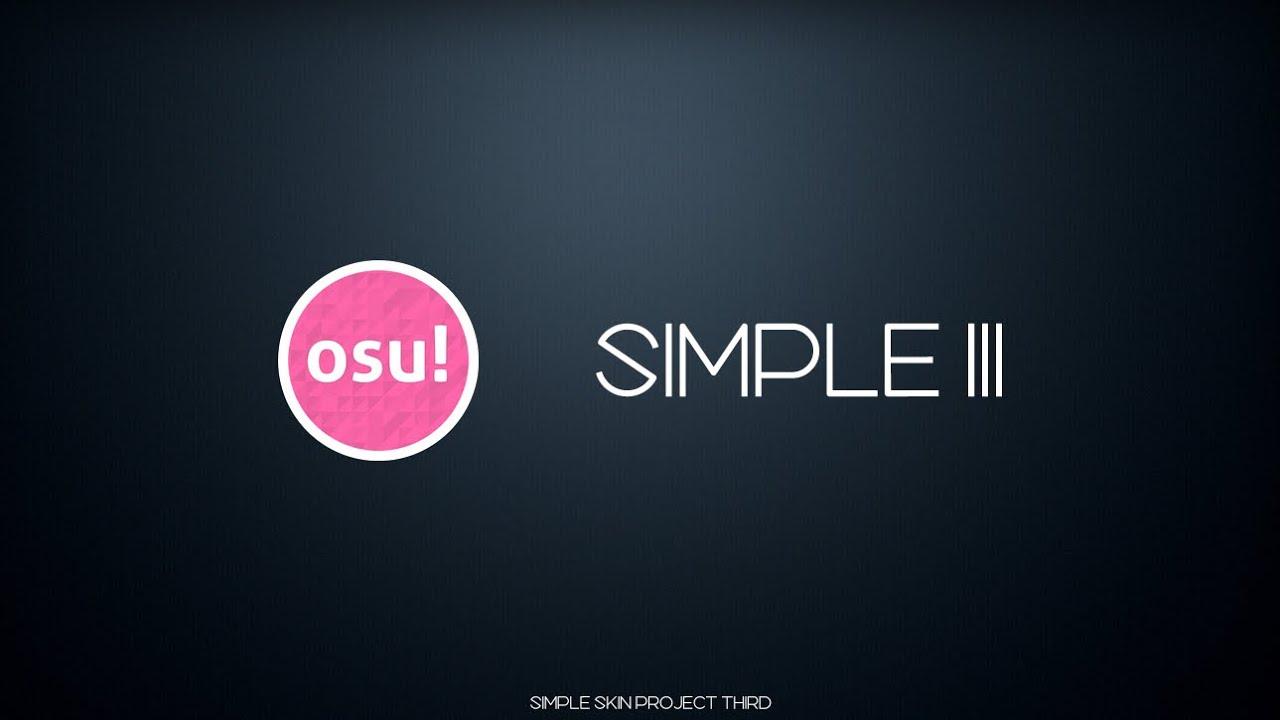 osu! Skin] Simple III Preview Video [osu!/Catch the Beat/osu! Mania