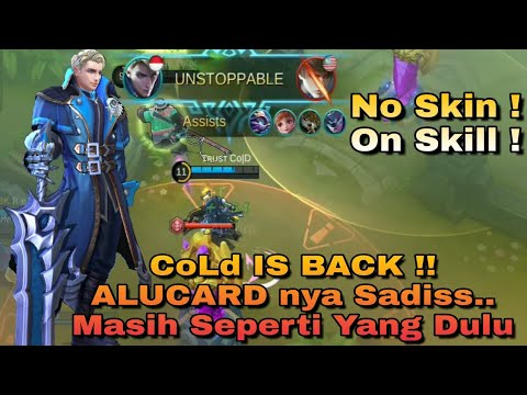 CoLd IS BACK !! Siap Kembali Menjadi Top Global Alucard | Cold Rank Match Mobile Legend