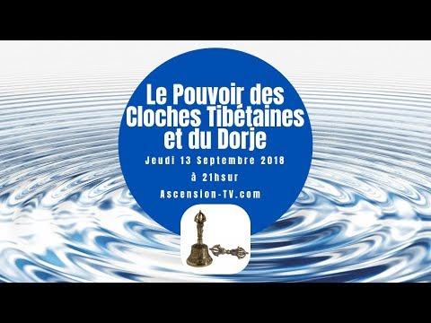 [BANDE-ANNONCE] Le Pouvoir de la Cloche Tibétaine et du Dorje le 13/09/2018 à 21h