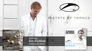 Armin van Buuren plays Morvan - Kiss of a Muse [ASOT 557]