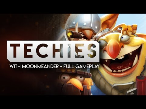 DOTA 2-- TECHIES with MoonMeander--Full Gameplay