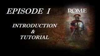 Europa Universalis Rome -  Episode I - Introduction and Tutorial