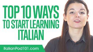 Top 10 Ways to Start Learning Italian