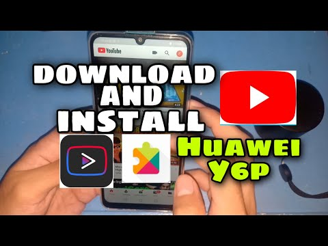 How to Install Youtube Huawei Y6p | Paano magkaroon Youtube sa Huawei Y6p