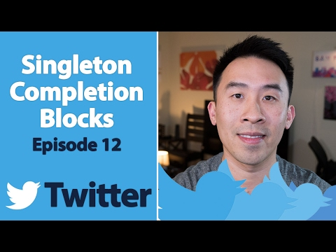 Swift 3: Twitter - How to Implement Singleton and Completion Blocks (Ep 12)