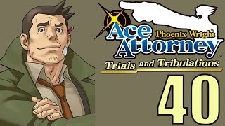 Phoenix Wright Ace Attorney: TaT -40- FROM BAD TO WORSE