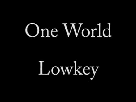 Lowkey (ft Tony Benn) - One World