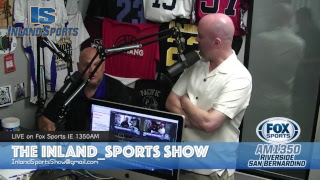 LIVE! The Inland_Sports Show Fox Sports Inland Empire 1350AM (7-10-18)