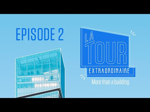 The Extraordinary Tower: a behind the scenes video series of the Saint-Gobain Tower: EP.02
