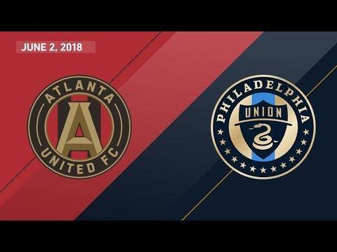 HIGHLIGHTS: Atlanta United FC vs. Philadelphia Union | June 2, 2018