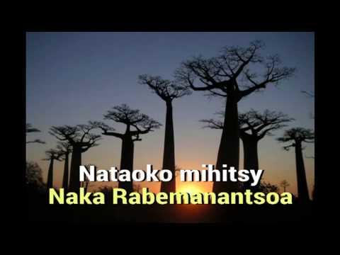 Naka Rabemanantsoa  Nataoko mihitsy