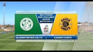 MultiChoice Diski Challenge Bloemfontein Celtic vs Kaizer Chiefs