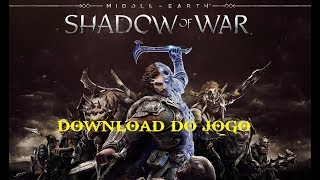 Middle-earth.Shadow.of.War + Crack + Download