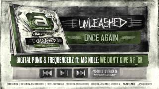 Digital Punk & Frequencerz ft. Mc Nolz - We Don