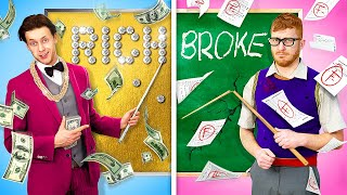 Rich Teacher vs Broke Teacher