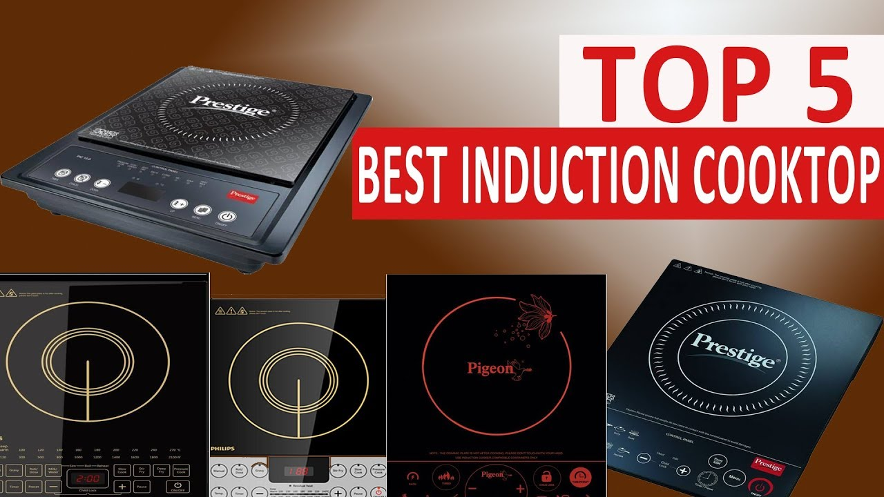 Top 5 Best Induction Cooktops For Indian Cooking 2017
