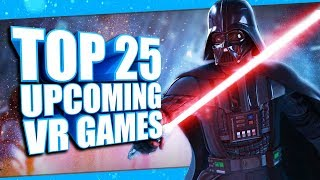 Top 25 Best Upcoming VR Games of 2019