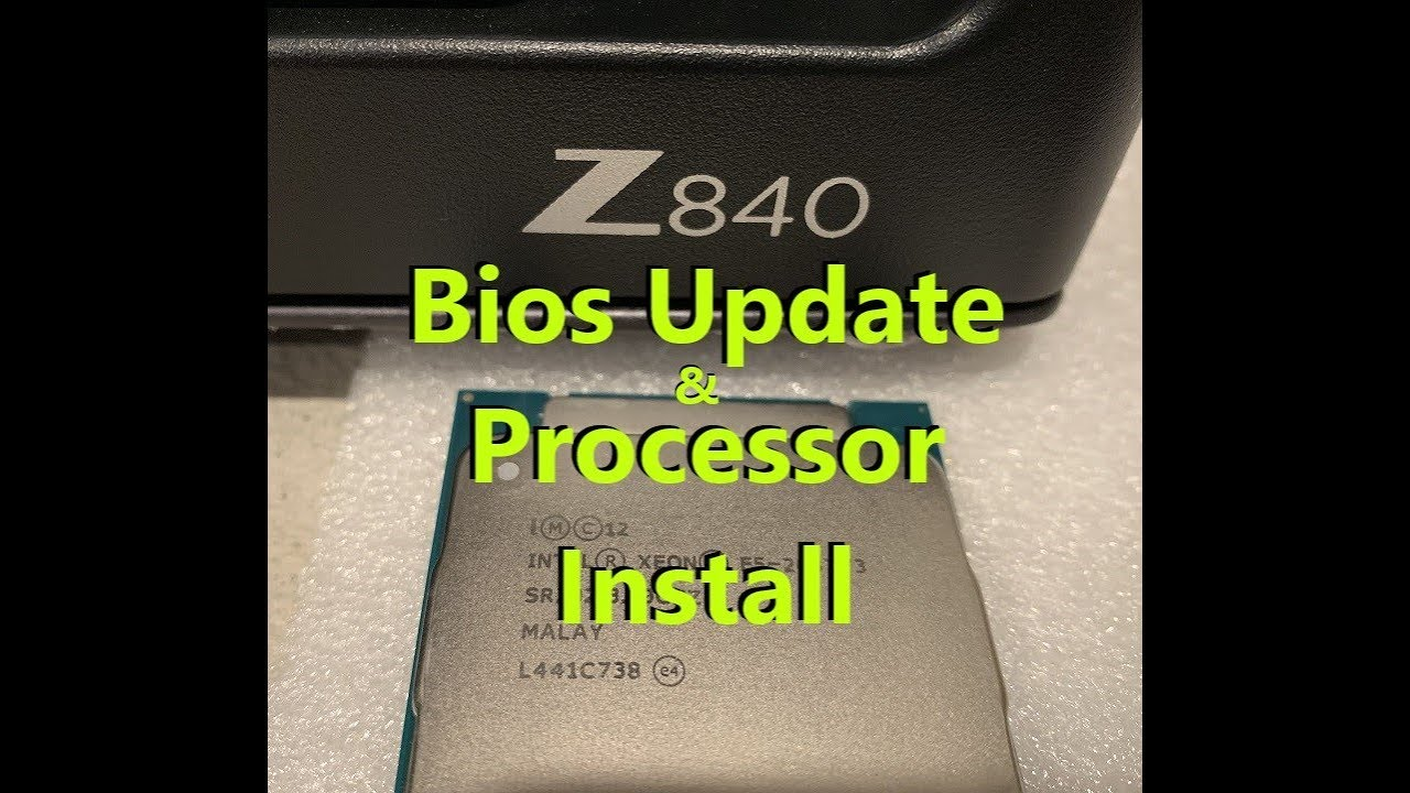 HP Z840 Workstation Bios Update and CPU/Processor Install
