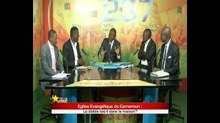 237 LE DEBAT:  Eglise évangélique du Cameroun: Le diable est il dans la maison?