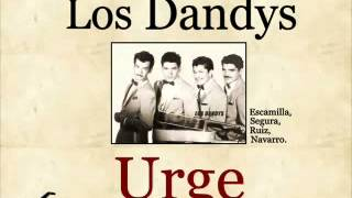 Los Dandys: Urge  -  (letra y acordes)