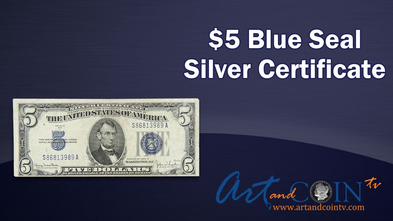5 blue seal silver certificate youtube 5 blue seal silver certificate xflitez Choice Image