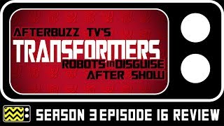 Transformers: Robots In Disguise Season 4 Episode 16 Review & After Show | AfterBuzz TV