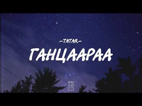 TATAR - GANTSAARAA