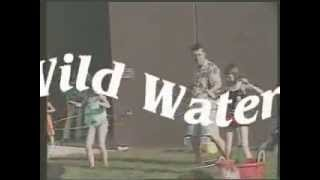 The Wet and Wild Water Adventure