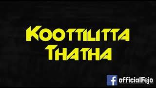 A new song kuttilita thatha