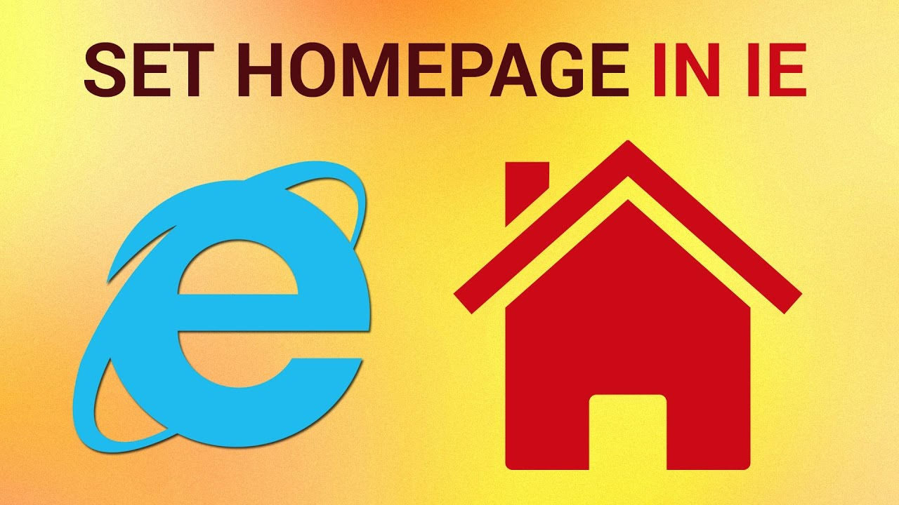 How to set a homepage on internet explorer youtube for Internet house