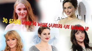 30 stars under 30 whose careers are blowing up - Hot news 247