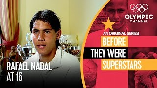 Rafael Nadal at 16 was already One to Watch | Before They Were Superstars
