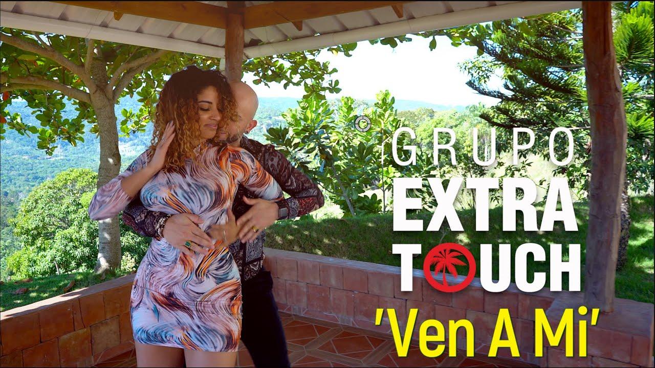 VOLVIO (Lyric Video) ► GRUPO EXTRA TOUCH FT ATACA Y LA ALEMANA [Live Version] ►Bachata 2020