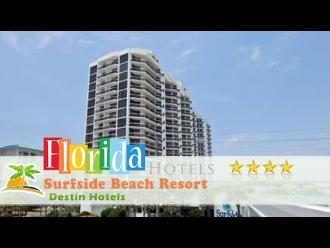 Surfside Beach Resort - Destin Hotels, Florida