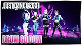 Just Dance 2021 K Da Drum Go Dum Ft Aluna Wolftyla Bekuh Boom Official Track Gameplay Us Youtube